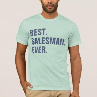 Best. Salesman. Ever. T-Shirt