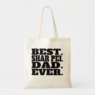 Best Shar Pei Dad Ever Tote Bag