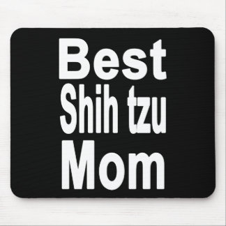 Best Shih tzu Mom Mousepad, Dog Mouse Pad
