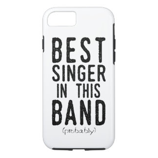 Best Singer (probably) (blk) iPhone 8/7 Case