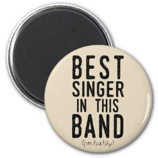 Best Singer (probably) (blk) Magnet