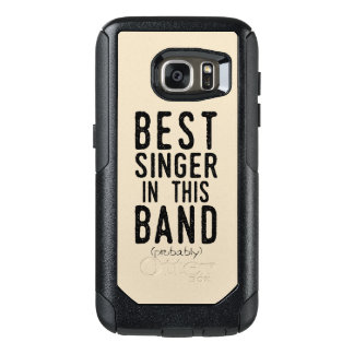 Best Singer (probably) (blk) OtterBox Samsung Galaxy S7 Case