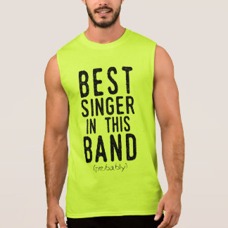 Best Singer (probably) (blk) Sleeveless Shirt