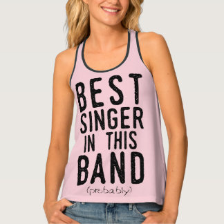 Best Singer (probably) (blk) Tank Top