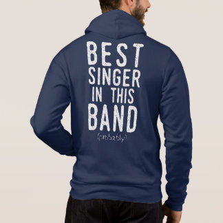 Best Singer (probably) (wht) Hoodie
