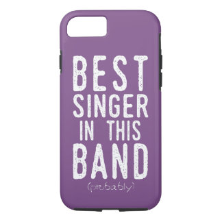 Best Singer (probably) (wht) iPhone 8/7 Case