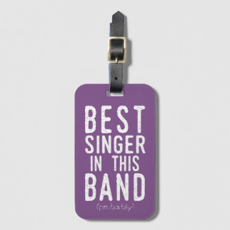 Best Singer (probably) (wht) Luggage Tag