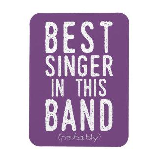 Best Singer (probably) (wht) Magnet