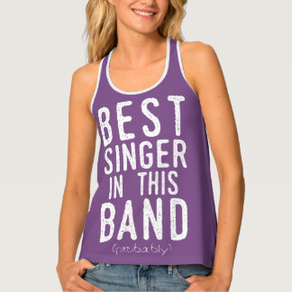 Best Singer (probably) (wht) Tank Top