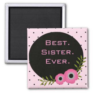 Best Sister Ever Magnet Gift