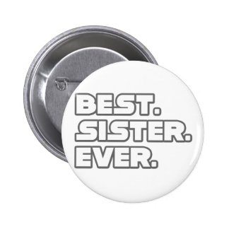 Best Sister Ever Pins