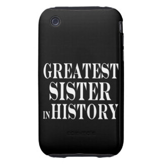 Best Sisters Greatest Sister in History Tough iPhone 3 Case
