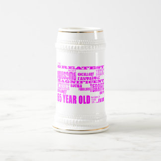 Best Sixty Five Year Olds Girls : Pink Greatest 65 Beer Steins