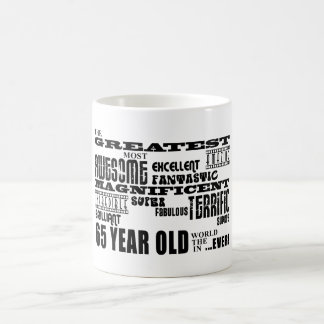 Best Sixty Five Year Olds : Greatest 65 Year Old Mug