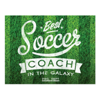 Best Soccer Coach In The Galaxy Postcard