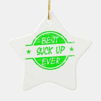 Best Suck Up Ever Green Ceramic Star Ornament