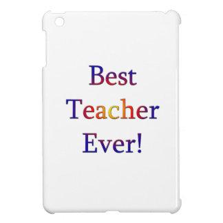 Best Teacher Ever Cover For The iPad Mini