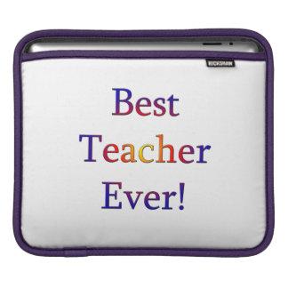 Best Teacher Ever iPad Sleeve
