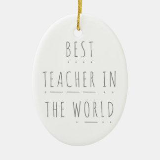 Best Teacher in the World Phonics Decoration