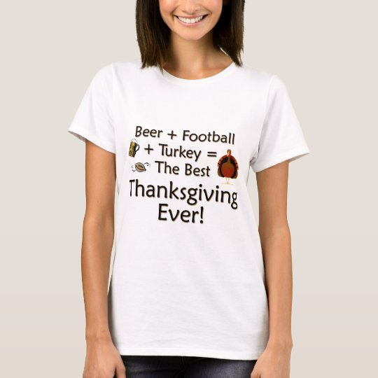 Best Thanksgiving Ever T-Shirt