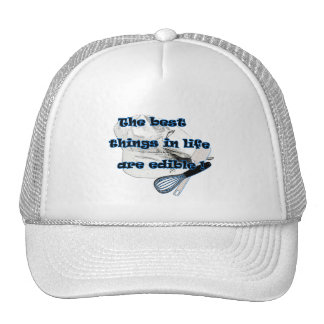 Best things in Life are Edible Hat