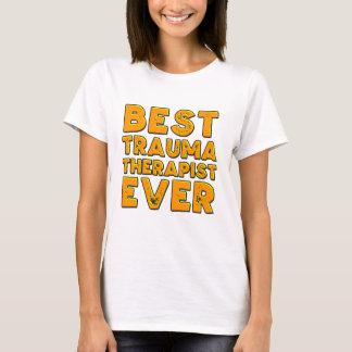 Best trauma therapist ever T-Shirt