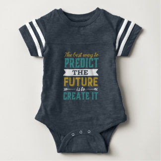 Best Way To Predict Future Is To Create It Baby Bodysuit