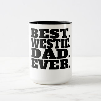 Best Westie Dad Ever Two-Tone Coffee Mug