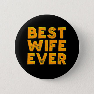 Best Wife Ever button