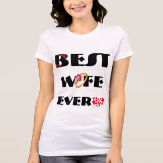 Best Wife Ever, T-Shirt