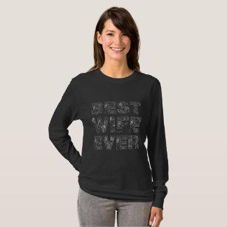 Best Wife Ever unique decorative text black T-Shirt