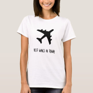 Best Wings In Town! Aviation T-Shirt