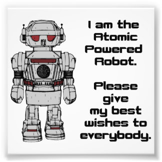 Best Wishes From Atomic Powered Toy Robot Art Photo