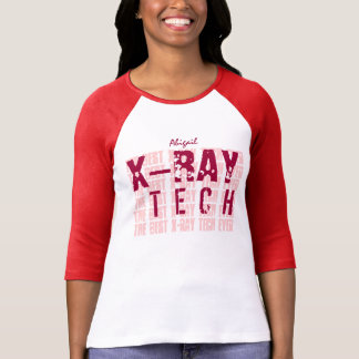 BEST X-RAY TECH Custom Name and Sentiment A01 T Shirts