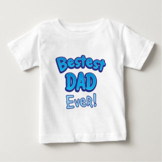 Bestest DAD ever BFF father T-shirt