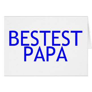 Bestest Papa Blue Card