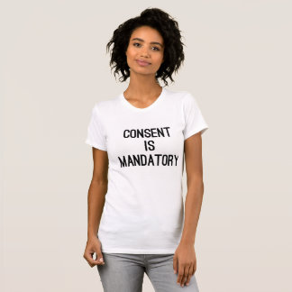 Bestseller me too consent is mandatory protest T-Shirt