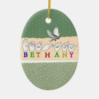 BETHANY NAME ASL FINGERSPELLED SIGN CERAMIC ORNAMENT