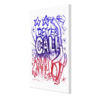 BETTER CALL 666, Eusebio Guerra, 2012 Canvas Print