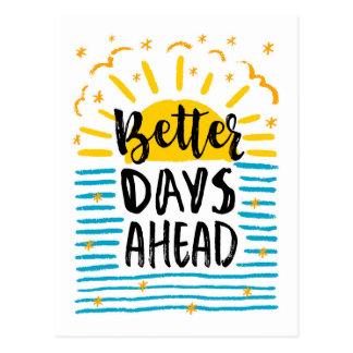 Better Days Ahead Postcard