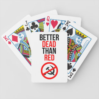 Better Dead than Red Bicycle Playing Cards