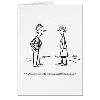 Better delusions greeting card
