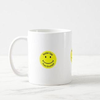 Better-Gay-than-Grumpy-Smiley-Face, Better-Gay-... Coffee Mug