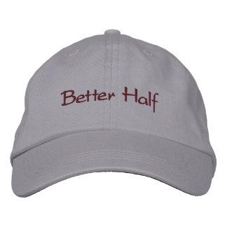 Better Half Embroidered Baseball Cap