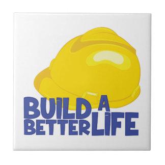Better Life Tiles