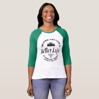 Better Life (with trees) Women Raglan T-Shirt