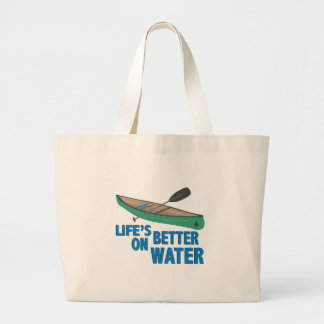 Better On Water Large Tote Bag
