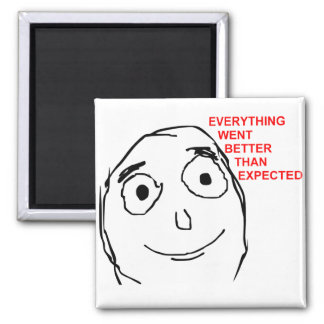 Better Than Expected Rage Face Meme Square Magnet
