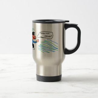 Better than Oliver? banner Travel Mug