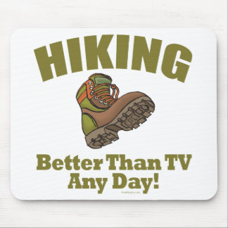 Better Than TV - Hiking Mouse Pad